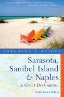 Explorer's Guide Sarasota, Sanibel Island & Naples