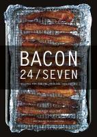Bacon 24/seven