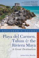 Playa Del Carmen, Tulum & the Riviera Maya