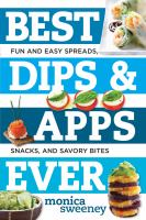 Best Dips & Apps Ever