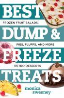 Best Dump & Freeze Treats