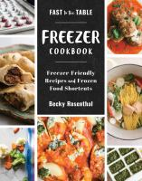 Fast to the Table Freezer Cookbook