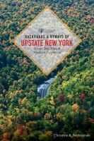 Backroads and Byways of Upstate New York