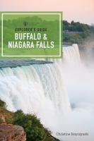 Explorer's Guide Niagara Falls & Buffalo