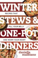 Winter Stews & One-pot Dinners