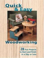 Quick and Easy Woodworking