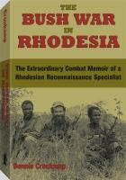 The Bush War in Rhodesia