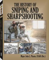 The History Of Sniping And Sharpshooting