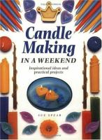 Candle Making In A Weekend