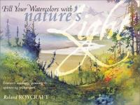 Fill your Watercolors With Nature's Light