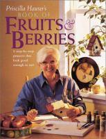 Priscilla Hauser's Book of Fruits & Berries