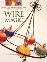 Wire Magic