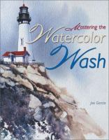 Mastering the Watercolor Wash