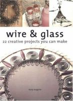 Wire & Glass