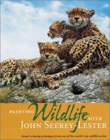 Painting Wildlife With John Seerey-Lester