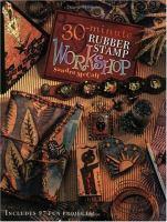 30-minute Rubber Stamp Workshop