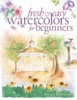Fresh & Easy Watercolors for Beginners