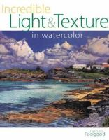 Incredible Light & Texture in Watercolor
