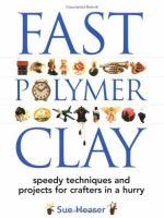 Fast Polymer Clay