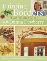 Painting Borders for your Home With Donna Denberry