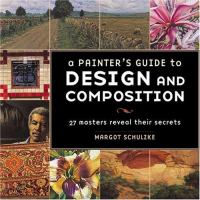 A Painter's Guide to Design and Composition