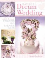 Crafting A Dream Wedding