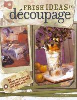 Fresh Ideas in Découpage