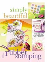 Simply Beautiful Rubber Stamping