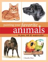 Painting your Favorite Animals in Pen, Ink, and Watercolor
