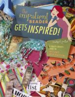 The Impatient Beader Gets Inspired!