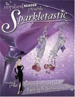 The Impatient Beader Presents Sparkletastic