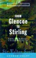From Glencoe to Stirling