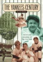 The Yankees Century