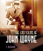 The Lost Films of John Wayne