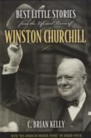 Best Little Stories From the Life and Times of Winston Churchill