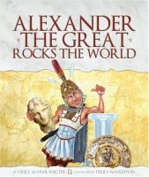 Alexander the Great Rocks the World