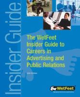The WetFeet Insider Guide to Careers in Advertising and Public Relations
