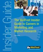 The WetFeet Insider Guide to Careers in Marketing and Market Research