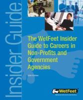 The WetFeet Insider Guide to Careers in Non-profits and Government Agencies