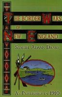 The Border Wars of New England