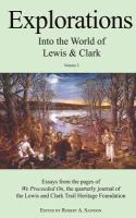 Explorations Into the World of Lewis and Clark