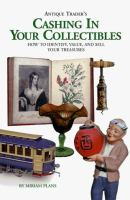 Antique Trader's Cashing in your Collectibles