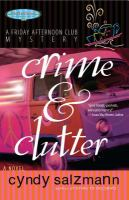 Crime & Clutter