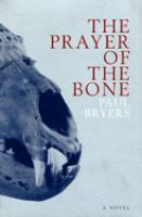 The Prayer of the Bone