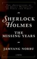 Sherlock Holmes--the Missing Years