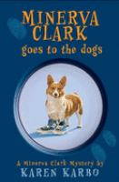 Minerva Clark Goes to the Dogs