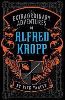 The Extraordinary Adventures of Alfred Kropp
