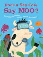 Does A Sea Cow Say Moo?