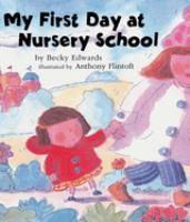 My First Day at Nursery School