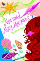 Mermaid Mary Margaret